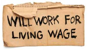 Will Work for a Living Wage