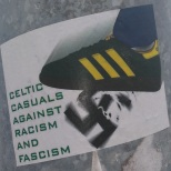 Celtic Casuals against racism and fascism