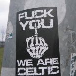 Fuck You We Are Celtic