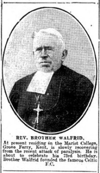 Walfrid photo in the London Monitor July 27 1912  recent paralyis, founder of Celtic