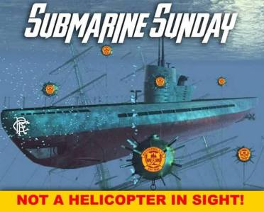 Submarine Sunday not a copter in sight