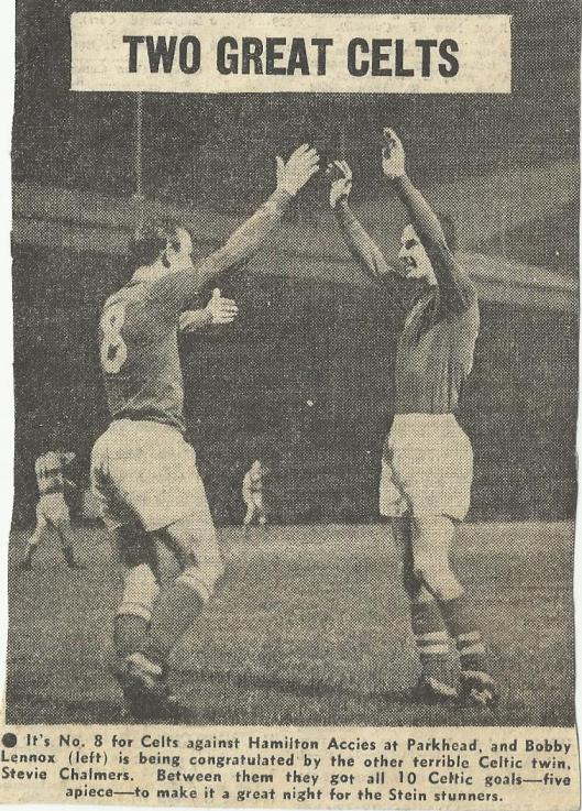 Two Great Celts headline  Chalmers and Lennox celebrate 5 goals each in 10-0 victory over Hamilton 1968.jpg